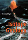 Isotope Geology by Claude J. Allegre (Hardback, 2008)