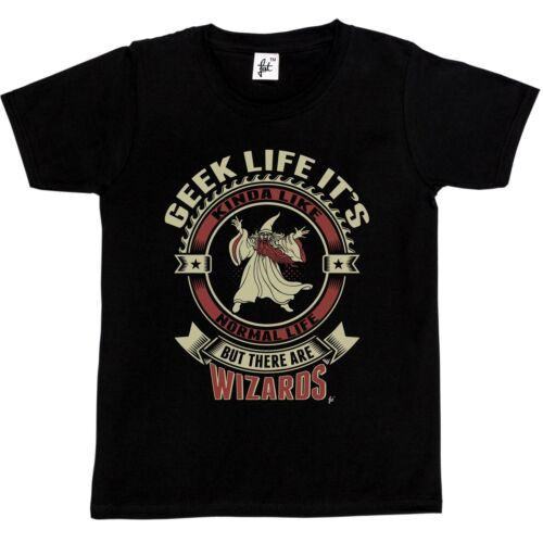 Girls T-Shirt Geek Life It/'s Like Real Life But There Are Wizards Kids Boys