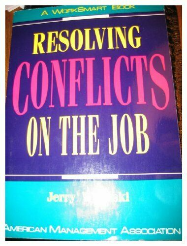 Resolving Conflicts on the Job  Worksmart Series