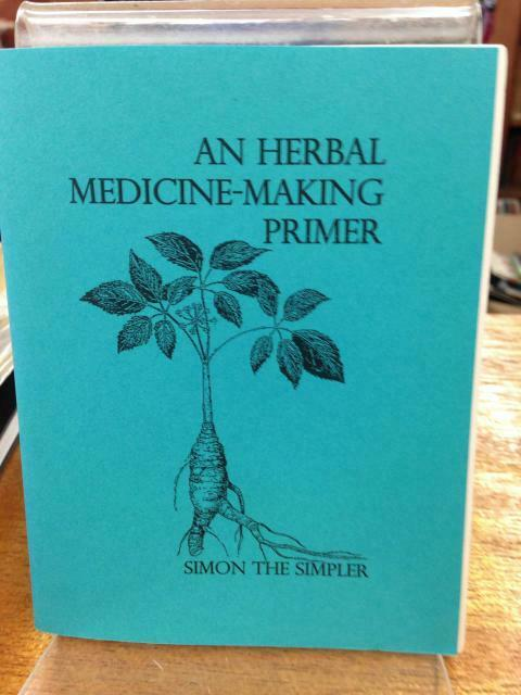 NEW - An Herbal Medicine-Making Primer by Laura Luddite 1