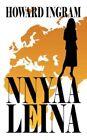 Nnyaa Leina 9781434325112 by Howard Ingram Paperback