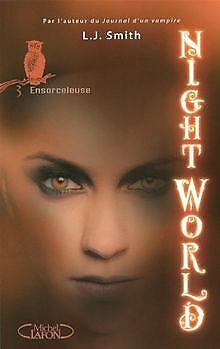 Night World, Tome 3 : Ensorceleuse de Smith, L-J | Livre | état bon