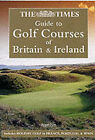 The  Times  Guide to Golf Courses of Britain and Ireland by Mark Rowlinson (Paperback, 2001)