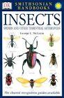 Smithsonian Handbooks: Insects by George C McGavin (Paperback / softback, 2002)
