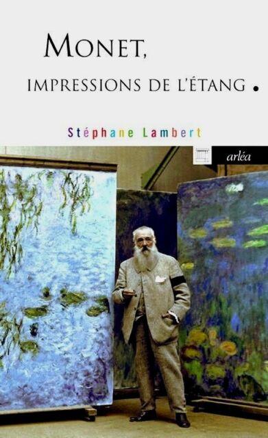 MONET***IMPRESSIONS de l'ÉTANG***NEUF***Stéphane Lambert