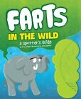 Farts in the Wild: A Spotter's Guide by H. W. Smeldit (Hardback, 2013)