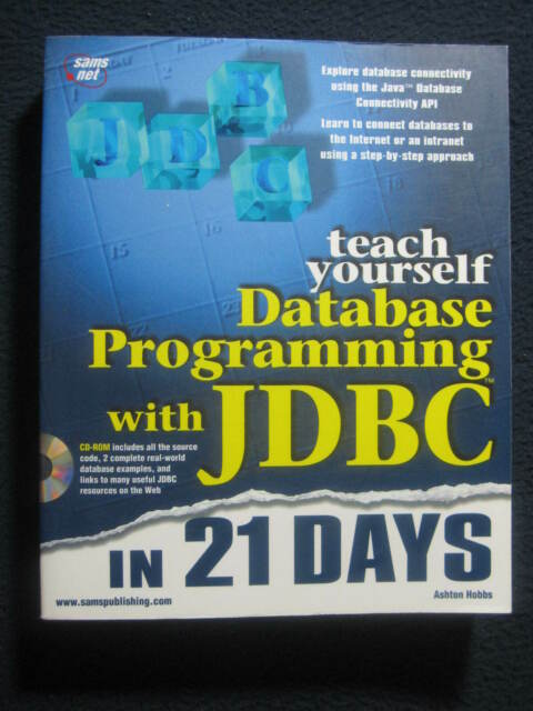Teach Yourself Database Programming With Jdbc in 21 Days (Teach Yourself Serie..