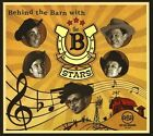 Behind the Barn with the B-Stars [Digipak] by The B-Stars (CD, Sep-2012, CD Baby (distributor))