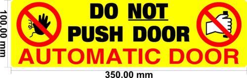 Do Not Push Door Taxi // Private Hire doors S//Adhesive vinyl Automatic Door