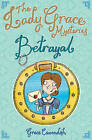 The Lady Grace Mysteries: Betrayal by Grace Cavendish (Paperback, 2007)