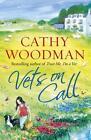 Vets on Call von Cathy Woodman (2015, Taschenbuch)
