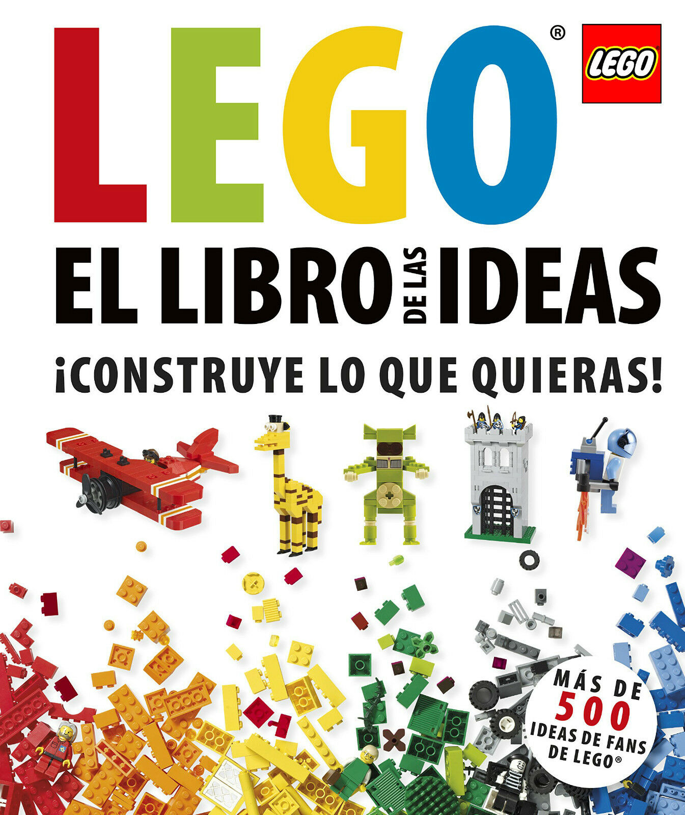 Lego Book of the Ideas Cover lasts longer than 500 All ages Daniel Lipk