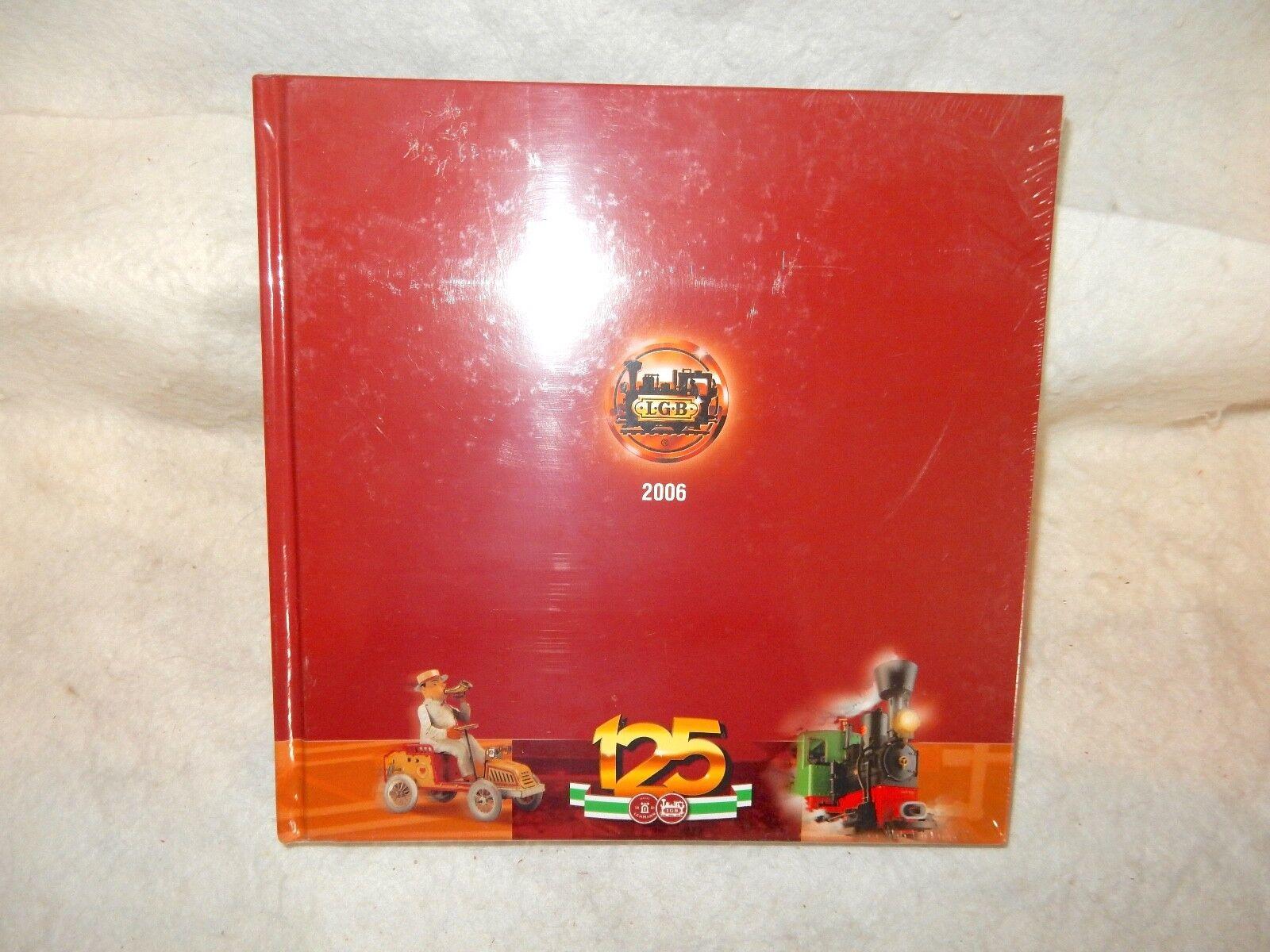 LGB 125th aniversario catálogo rígida posterior libro de trenes desde 2006-Aún Cerrado  --