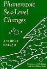 Phanerozoic Sea-Level Changes by Anthony Hallam (Paperback, 1992)
