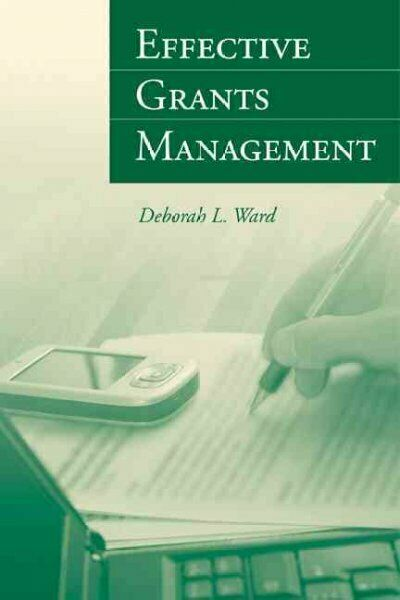 Effective Grants Management, Paperback by Ward, Deborah, Like New Used, Free ...
