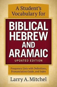 A-Student-039-s-Vocabulary-for-Biblical-Hebrew-and-Aramaic-Mitchel-Larry-A