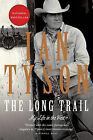 The Long Trail: My Life in the West by Ian Tyson (Paperback / softback)
