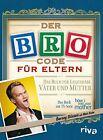 Der Bro Code für Eltern von Matt Kuhn und Barney Stinson (2012, Taschenbuch)