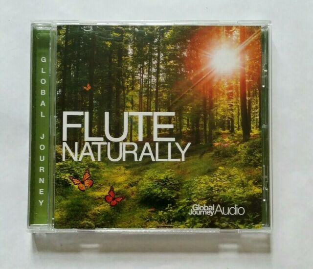 CD FLUTE NATURALLY GLOBAL JOURNEY AUDIO VGC