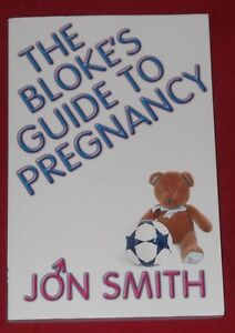 The Blokes Guide to Pregnancy