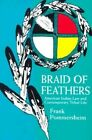 Braid of Feathers: American Indian Law and Contemporary Tribal Life by Frank Pommersheim (Paperback, 1997)
