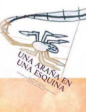 Una Ara�a en una Esquina : Poemas para Ni�os by Manuel Alem�n (2013, Paperback)