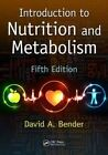 Introduction to Nutrition and Metabolism by David A. Bender (Paperback, 2014)