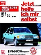 Mercedes-Benz 190 D/ 190 D 2.5/ 190 D 2.5 Turbo Diesel REPARATURANLEITUNG 110