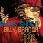 Blues Shock * by Billy Branch & the Sons of Blues (CD, Jan-2014, Blind Pig)