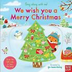 Sing Along With Me! We Wish You a Merry Christmas by Nosy Crow Ltd (Board book, 2016)