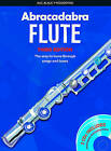 Abracadabra Woodwind - Abracadabra Flute (Pupils' Book + 2 CDs): The way to learn through songs and tunes by Malcolm Pollock (Mixed media product, 2008)