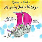 A Sailing Boat in the Sky by Quentin Blake (Hardback, 2002)