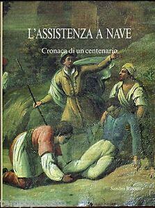 L-039-ASSISTENZA-A-NAVE-Brescia-Cronaca-di-un-centenario-VILLA-DEI-FIORI-1990