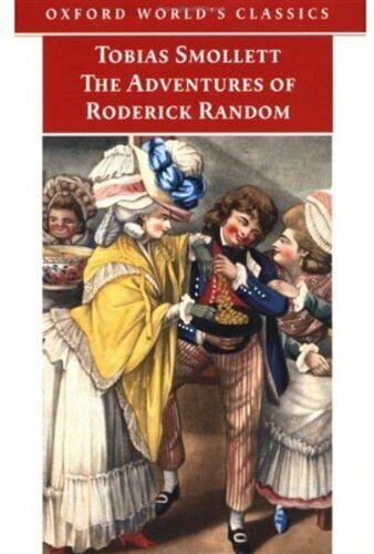 The Adventures of Roderick Random  Oxford World s Classics
