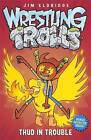 Thud in Trouble: Match Four by Jim Eldridge (Paperback, 2015)