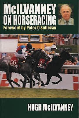 """VERY GOOD"" McIlvanney on Horseracing, McIlvanney, Hugh, Book"