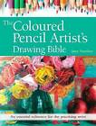 The Coloured Pencil Artist's Drawing Bible: An Essential Reference for the Practising Artist by Jane Strother (Paperback, 2016)