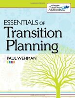 Essentials Of Transition Planning By Paul Wehman Ph.d., (paperback), Brookes Pub on sale