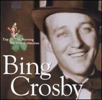 Bing Crosby - Top O The Morning: Irish Collection [new Cd] on sale