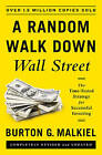 A Random Walk Down Wall Street: The Time-Tested Strategy for Successful Investing by Burton G. Malkiel (Hardback, 2015)