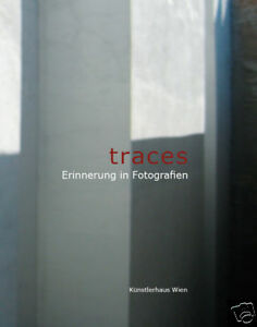 TRACES-ERINNERUNG-IN-FOTOGRAFIEN-2008