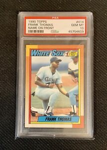 1990-Topps-Frank-Thomas-414-PSA-10-Rookie-Card-Gem-Mint-RC-HOF-White-Sox-MVP
