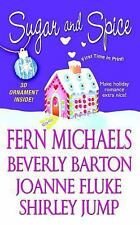 Sugar and Spice by Fern Michaels, Joanne Fluke, Beverly Barton and Shirley Jump