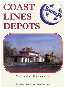 COAST-LINE-DEPOTS-Valley-Division-Barstow-amp-Oakland-San-Francisco-NEW-BOOK