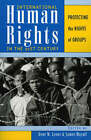 International Human Rights in the 21st Century: Protecting the Rights of Groups by Rowman & Littlefield (Paperback, 2003)