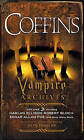 Coffins: The Vampire Archives, Volume 3 by Vintage Books USA (Paperback / softback, 2010)