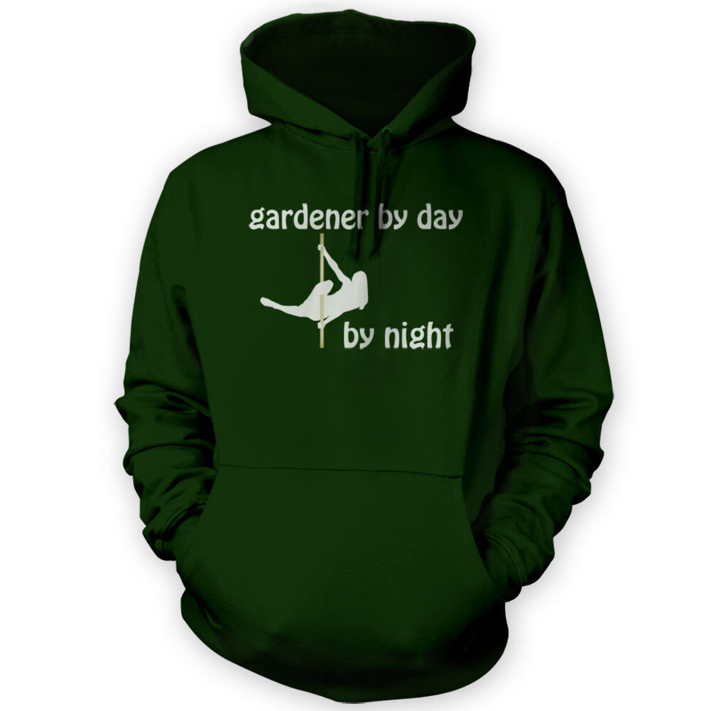 Gardener by Day Pole Dancer by Night Hoodie -x12 Colours- Aerial Sport