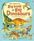 Big Book of Big Dinosaurs by Alex Frith (Big book, 2010)