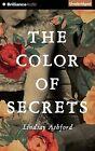 The Color of Secrets by Lindsay Ashford (CD-Audio, 2015)