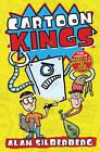 Cartoon Kings by Alan Silberberg (Paperback, 2013)
